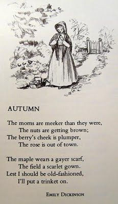 Trip the Light Fantastic | windmillsnat: Autumn- Poetry by Emily Dickinson