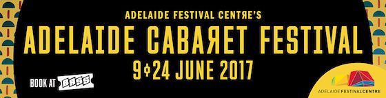 The Compleat Traveller: S.A. Weekender #9: Adelaide Cabaret Festival, Ramsay Art Prize, Fine Dining, What's On...