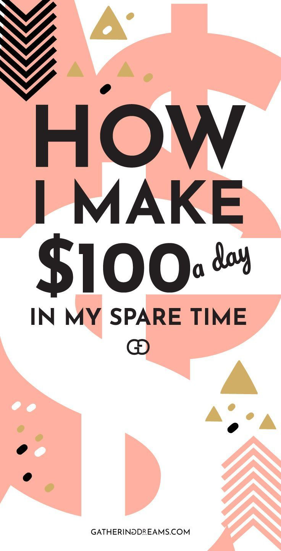 25 Creative Ways To Make $100 Every Day – Toni | Pregnancy, Breastfeeding Tips And  motherhood