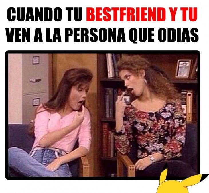 Meme de cuando tu mejor amiga y tú ven a la persona que odian