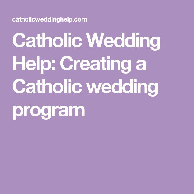 Catholic Wedding Help: Creating a Catholic wedding program
