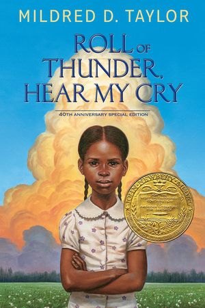 ROLL OF THUNDER, HEAR MY CRY by Mildred D. Taylor -- A stunning repackage of Mildred D. Taylor's Newbery Award-winning masterpiece with cover art by two-time Caldecott Honor Award winner Kadir Nelson and an introduction by Jacqueline Woodson, just in time for its 40th Anniversary!