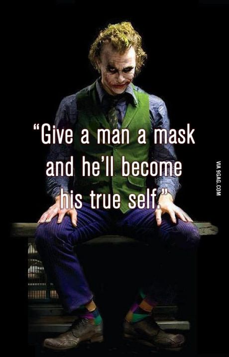 Give a man a mask and he'll become his true self #joker #batman  The scary truth.