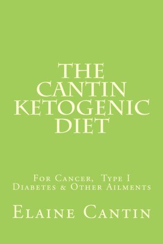 Ketogenic Diet for Cancer; Fred Hatfield and Elaine CantinCancer Compass~An Alternate Route