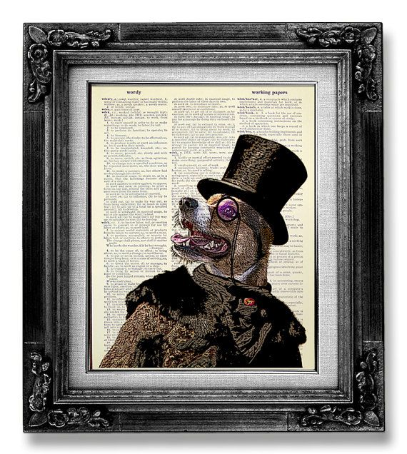 Geekery Art, Steampunk Decor, DOG POSTER, WHIMSICAL Dog Art, Victorian Dog Wall Art, Hipster Dorm Room Poster, Dad Gift, Monocle Top Hat Dog on Etsy, $10.00