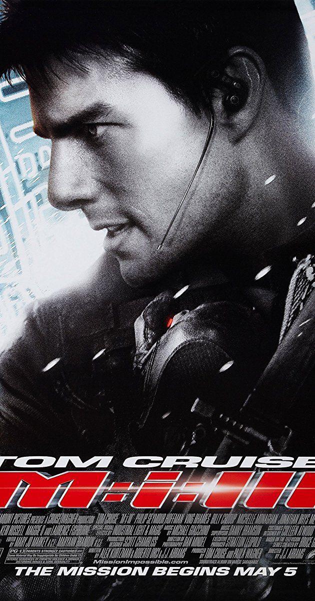 Mission: Impossible III (2006) - IMDb | Gerobok movies in 2019