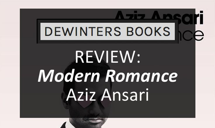 "#BookReview - Aziz Ansari's ""Modern Romance."" One of our 2015 favorites!"