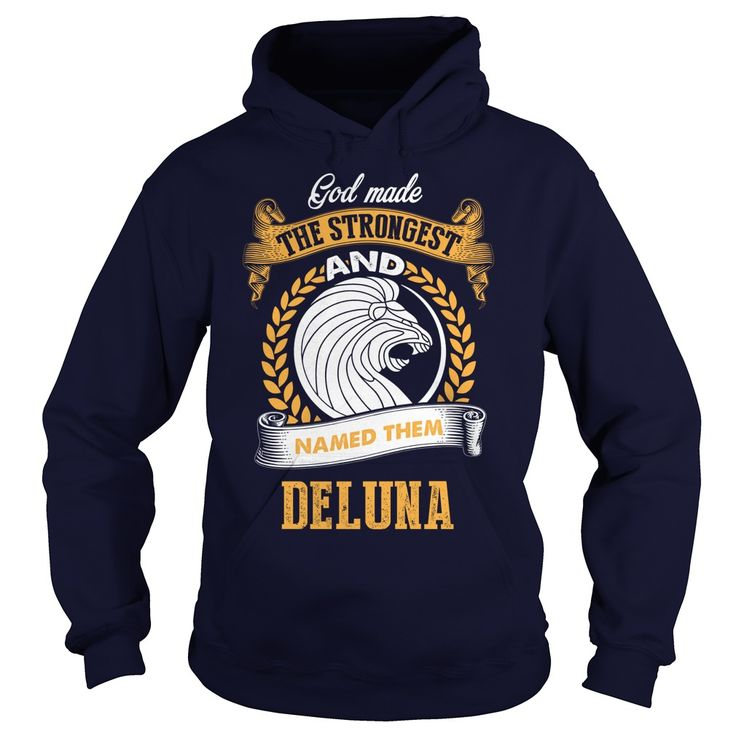 If you're DELUNA, then THIS SHIRT IS FOR YOU! 100% Designed, Shipped, and Printed in the U.S.A. #gift #ideas #Popular #Everything #Videos #Shop #Animals #pets #Architecture #Art #Cars #motorcycles #Celebrities #DIY #crafts #Design #Education #Entertainment #Food #drink #Gardening #Geek #Hair #beauty #Health #fitness #History #Holidays #events #Home decor #Humor #Illustrations #posters #Kids #parenting #Men #Outdoors #Photography #Products #Quotes #Science #nature #Sports #Tattoos #Technology…