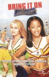 Bring It On Again - This ironically is my 2nd favorite Bring It On ... yest there is an order.
