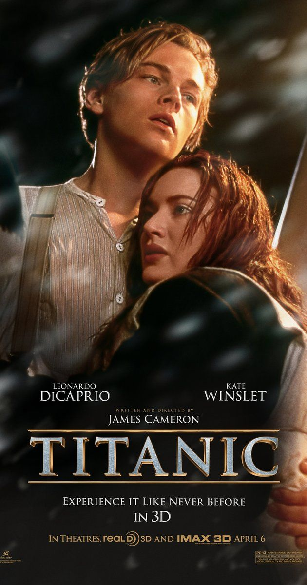 Directed by James Cameron.  With Leonardo DiCaprio, Kate Winslet, Billy Zane, Kathy Bates. A seventeen-year-old aristocrat falls in love with a kind, but poor artist aboard the luxurious, ill-fated R.M.S. Titanic.