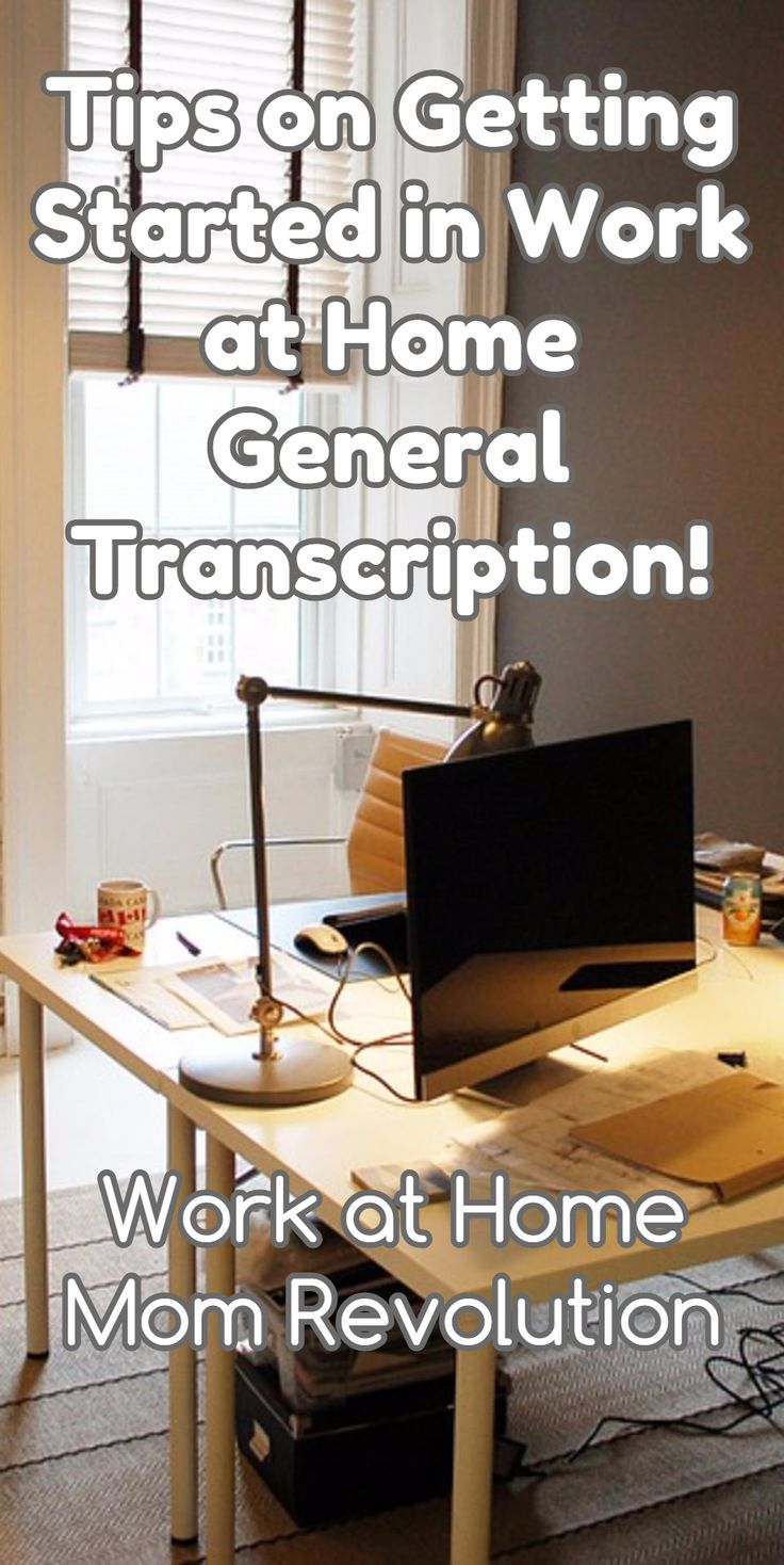 Tips on Getting Started in Work at Home General Transcription! / Work at Home Mom Revolution