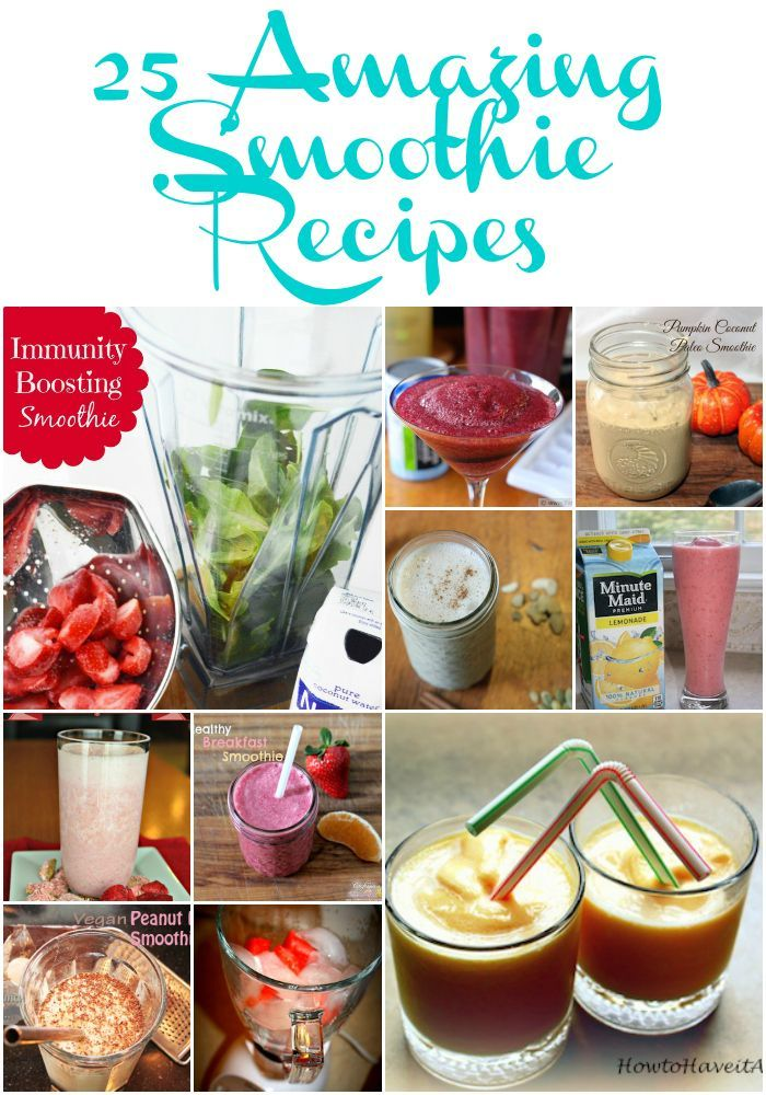 Share Tweet Pin Mail 25 Amazing Smoothie Recipes A…