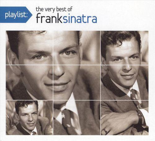 Playlist: The Very Best of Frank Sinatra [CD]