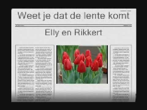 Elly en Rikkert - Weet je dat de lente komt