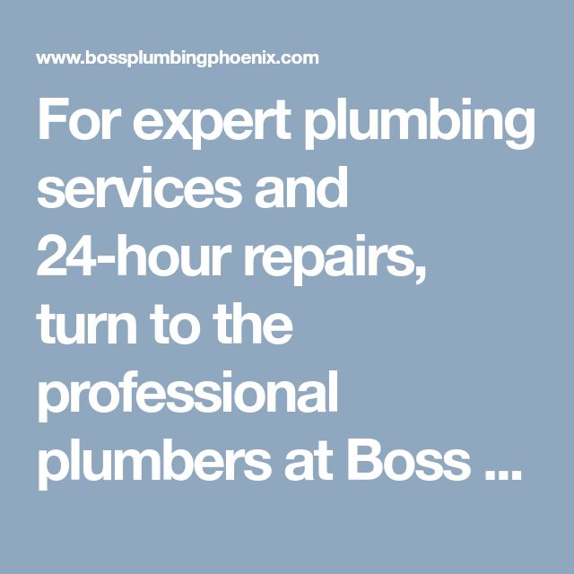For expert plumbing services and 24-hour repairs, turn to the professional plumbers at Boss Plumbing Phoenix. Contact us online to schedule a repair. #PlumbingPhoenixAZ #BestPlumberPhoenixService #LocalPhoenixPlumberService #LocalPlumberPhoenixAZ #BossPlumbingPhoenix