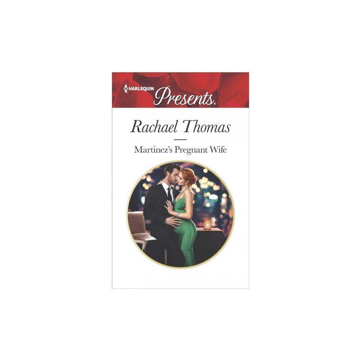 Martinez's Pregnant Wife (Paperback) (Rachael Thomas)