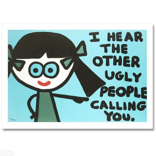 """""""I Hear the Other Ugly People Calling You"""" LIMITED EDITION Giclee on Canvas by Renowned Pop Artist Todd Goldman"""