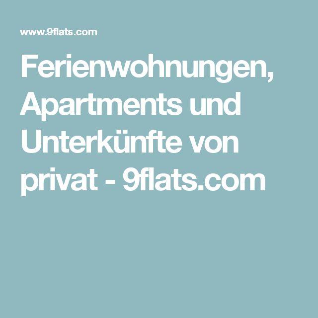 Ferienwohnungen, Apartments und Unterkünfte von privat - 9flats.com