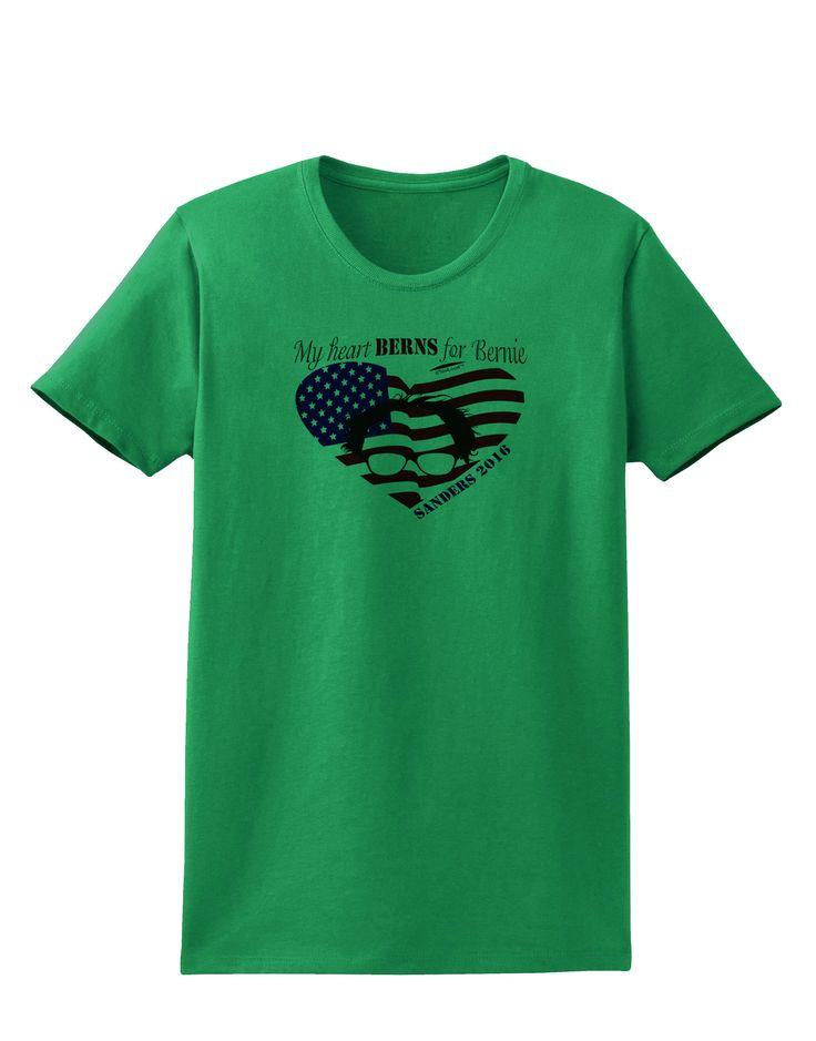 TooLoud My Heart Berns - Sanders 2016 Womens T-Shirt