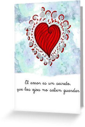 El amor Spanish quote by cynthiacabello  El amor es el secreto que los ojos no saben guardar
