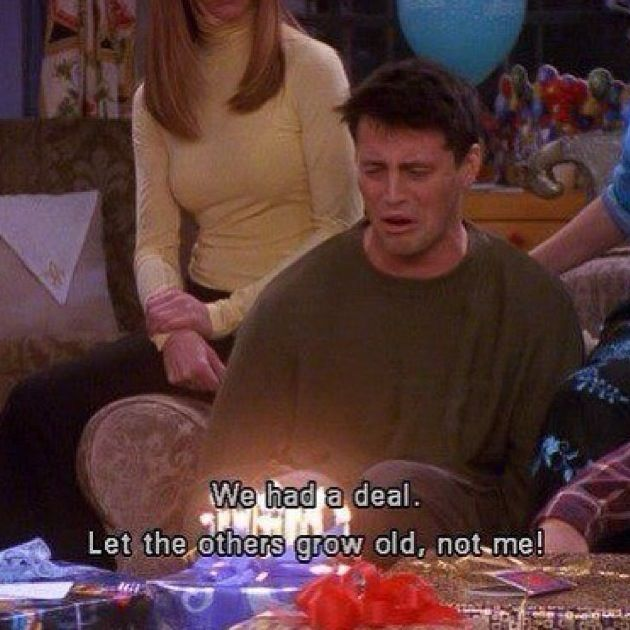 Joey  Friends tv show Funny quotes LOL that's me every year