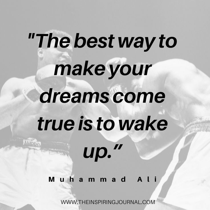 The best way to make your dreams come true is to wake up - Muhammad Ali Quotes