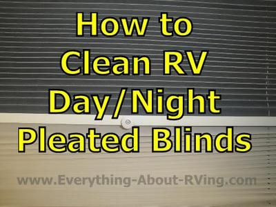 Here is our answer to: How to Clean RV Day/Night Pleated Blinds.  I am going to assume that the blinds you have are made of fabric. For normal cleaning some RVers use....  Read More:  http://www.everything-about-rving.com/how-to-clean-rv-daynight-pleated-blinds.html