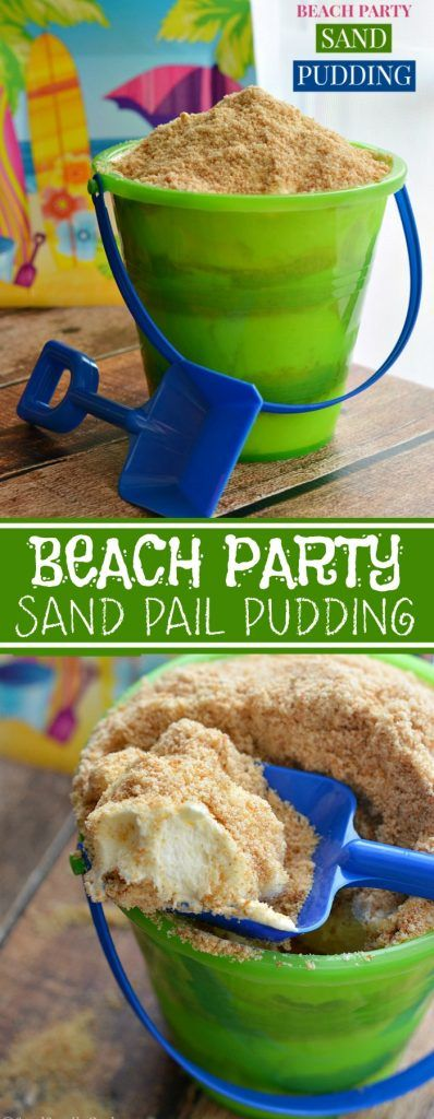 Beach Themed Party Sand Pail Pudding Recipe                                                                                                                                                      More