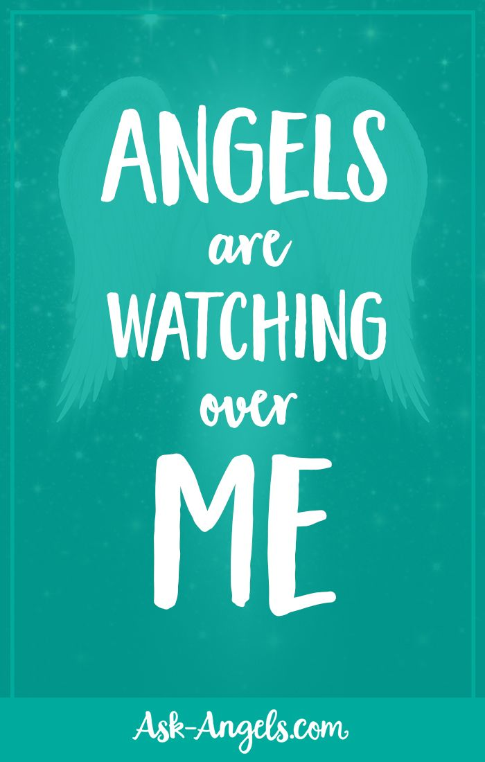 """Angels are watching over me .""  #angelaffirmations"