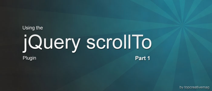 Tutorial: Using the JQuery scrollTo Plugin - Part 1