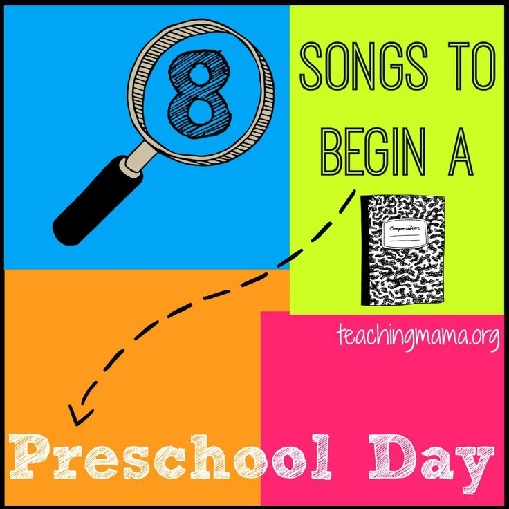 8 Songs to Begin a Preschool Day