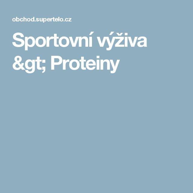 Sportovní výživa > Proteiny