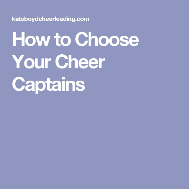 How to Choose Your Cheer Captains