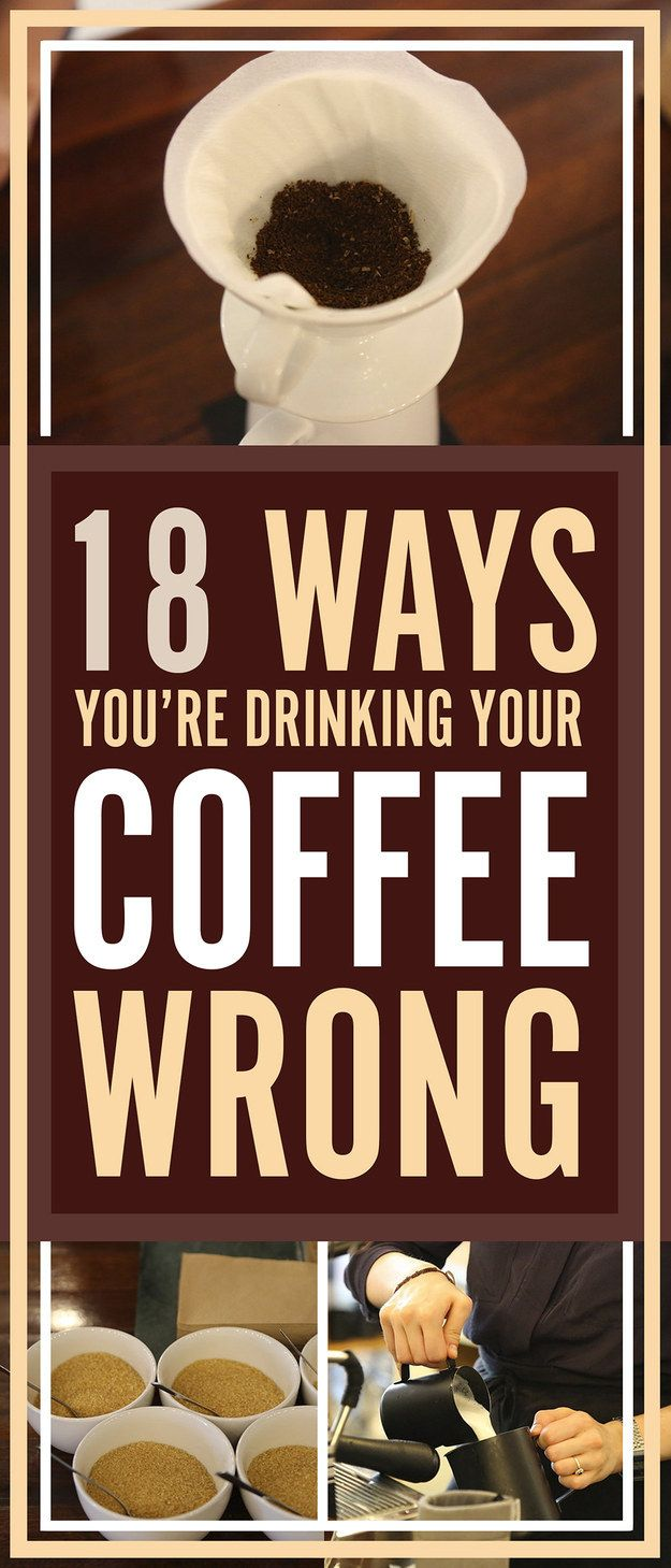 18 Ways You're Drinking Your Coffee Wrong - http://www.buzzfeed.com/ailbhemalone/beans-in-the-bag