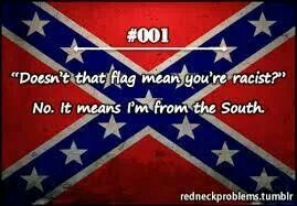 Not racist-just southern y'all, Battle flag of the army of Northern Virginia. The north had slaves at the time too.It wasn't connected to slavery until Lincoln's Emancipation Proclamation. Ulysses Grant had slaves, so did George McClellan of the Union. Robert E. Lee freed his slaves 10 years before the Civil War. It is actually the War for Independence.