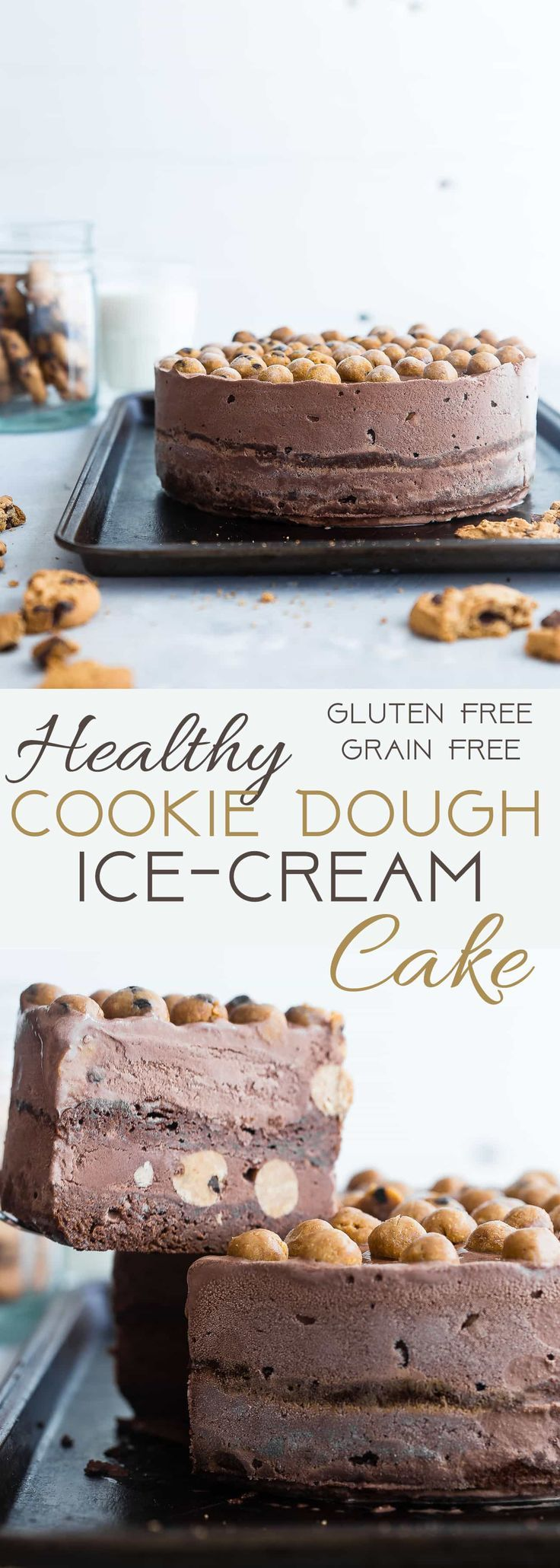 Healthy Cookie Dough Ice Cream Cake -This easy homemade ice cream cake uses healthy chocolate ice cream and bites of chickpea cookie dough for a grain and gluten free, lighter dessert that everyone will love! | Foodfaithfitness.com | @FoodFaithFit via @FoodFaithFit