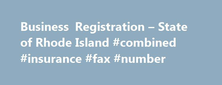 Business Registration – State of Rhode Island #combined #insurance #fax #number http://anchorage.nef2.com/business-registration-state-of-rhode-island-combined-insurance-fax-number/  # Welcome. Welcome to the RI Division of Taxation Combined Online Registration Service IMPORTANT NOTICE: This online registration process has been designed to register NEW BUSINESS ONLY. To make changes or corrections to existing accounts, or previously submitted BAR forms please call 401-574-8700 (Option 1). If…