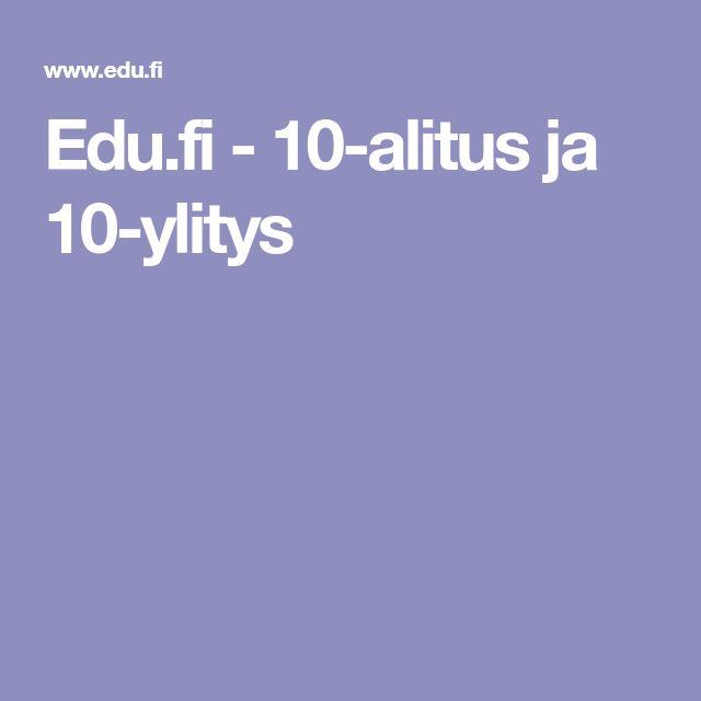 Edu.fi - 10-alitus ja 10-ylitys