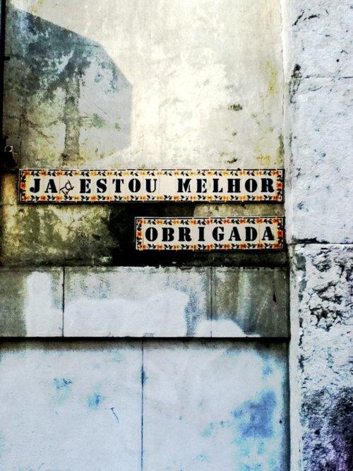"Lisboa, Chiado ""I'm feeling better, thank you"" love this one!!"