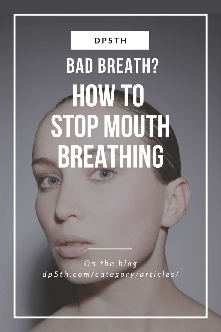 Bad Breath? How To Stop Mouth Breathing At Night in 2020