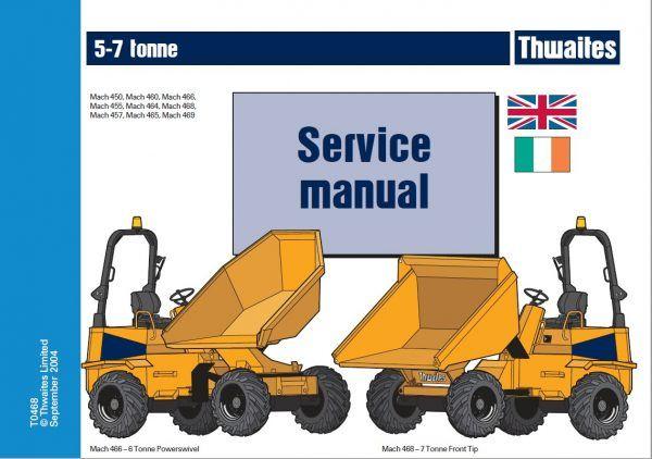 Thwaites 5 6 7 Tonne Ton Dumper Service Repair Workshop Manual Manual Repair Workshop