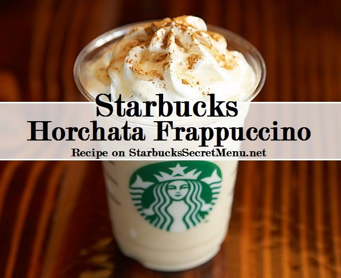 Starbucks Secret Menu: Horchata Frappuccino  A Horchata beverage is definitely a classic and has many different variations depending on what country you're in.  Here's a take on the Horchata, Frappuccino style!