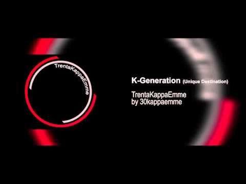 30KM - K-Generation (Unique Destination) - Clip Audio