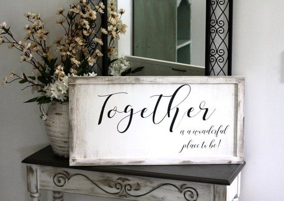 Shabby Chic Wood Sign Hand Painted Together Is A Wonderful Place