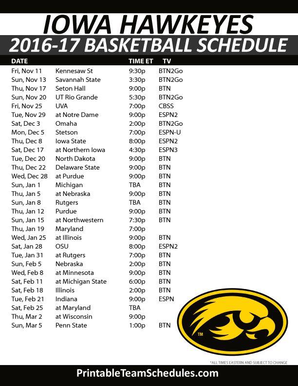 Iowa Hawkeyes Basketball Schedule 2016-17 Print Here - http://printableteamschedules.com/NCAA/iowahawkeyesbasketball.php