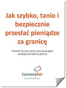 Wysyłanie pieniędzy za granicę – pobierz darmowy szczegółowy przewodnik