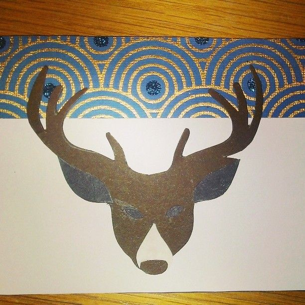 Card for my uncle. Never cutting out antlers ever again.