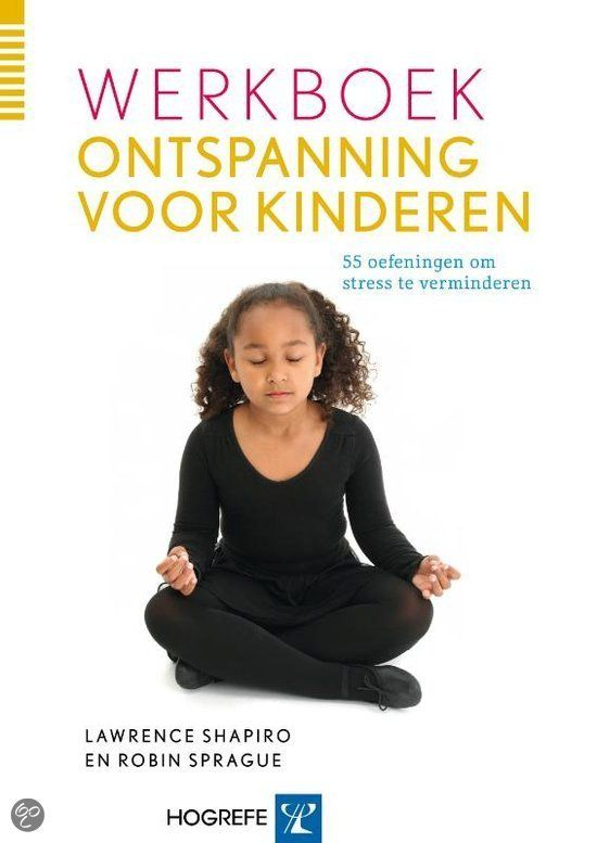 bol.com   Werkboek Ontspanning Voor Kinderen, Lawrence Shapiro & Robin Sprague  ...