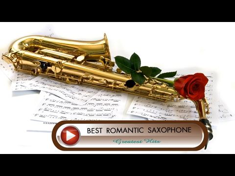 Best Saxophone Romantic Songs - Romantic Saxophone Collection - YouTube