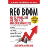 REO Boom: How to Manage, List, and Cash in on Bank-Owned Properties: An Insiders' Guide for Real Estate Agents (Paperback)By Aram Shah
